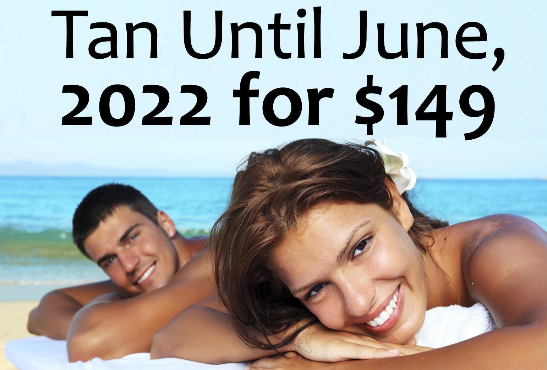 Tan until June 2022 for $149